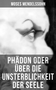 Phädon oder über die Unsterblichkeit der Seele