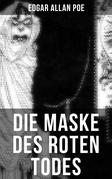 Die Maske des roten Todes: Horror-Krimi