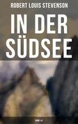 In der Südsee (Gesamtausgabe in 2 Bänden)