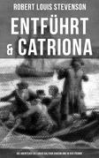 Entführt & Catriona: Die Abenteuer des David Balfour daheim und in der Fremde