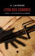 Lyon des cendres, tome 2