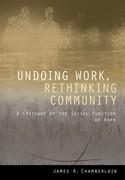 Undoing Work, Rethinking Community