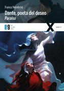 Dante, poeta del deseo. Paraíso