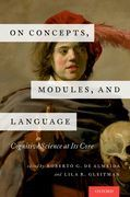 On Concepts, Modules, and Language