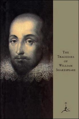 The Tragedies of Shakespeare: (A Modern Library E-Book)