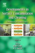Developments in Surface Contamination and Cleaning - Vol 2: Particle Deposition, Control and Removal