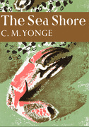 The Sea Shore (Collins New Naturalist Library, Book 12)