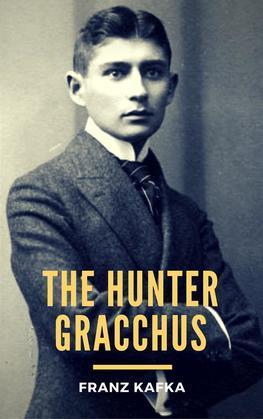 The Hunter Gracchus