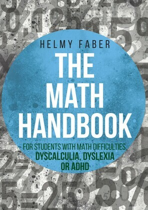 Math Handbook for Students with Math Difficulties, Dyscalculia, Dyslexia or ADHD: (Grades 1-7)