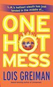 One Hot Mess