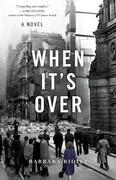 When It's Over: A Novel