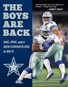 The Boys are Back: Dak, Zeke, and a New Cowboys Era in Big D