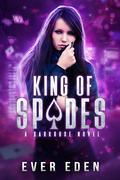 King of Spades: A Darkrose Novel