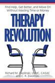 Therapy Revolution: Find Help, Get Better, and Move On without Wasting Time or Money