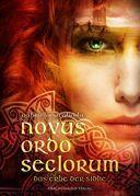 Novus Ordo Seclorum - Das Erbe der Sidhe