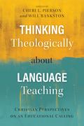 Thinking Theologically about Language Teaching