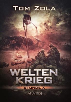 Weltenkrieg 2: Stunde X