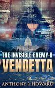 The Invisible Enemy II