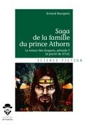 Saga de la famille du prince Athorn T 3