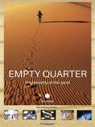 EMPTY QUARTER, the heredity of the sand (with theatrical booklet)
