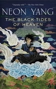 The Black Tides of Heaven