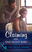Claiming His One-Night Baby (Mills & Boon Modern) (Bound to a Billionaire, Book 2)
