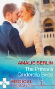 The Prince's Cinderella Bride (Mills & Boon Medical)