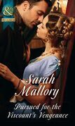 Pursued For The Viscount's Vengeance (Mills & Boon Historical)