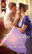 Secret Lessons With The Rake (Mills & Boon Historical) (Hadley's Hellions, Book 4)