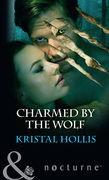Charmed By The Wolf (Mills & Boon Nocturne)