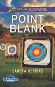 Point Blank (Mills & Boon Love Inspired Suspense) (Smoky Mountain Secrets, Book 4)
