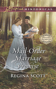 Mail-Order Marriage Promise (Mills & Boon Love Inspired Historical) (Frontier Bachelors, Book 6)