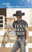 Her Texas Rodeo Cowboy (Mills & Boon Western Romance) (Blue Falls, Texas, Book 12)