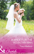 A Bride For The Mountain Man (Mills & Boon Cherish) (The Colorado Fosters, Book 7)