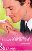 Conveniently Engaged To The Boss (Mills & Boon Cherish)