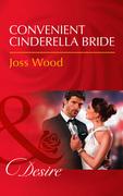 Convenient Cinderella Bride (Mills & Boon Desire) (Secrets of the A-List)