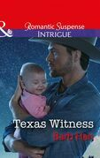 Texas Witness (Mills & Boon Intrigue) (Cattlemen Crime Club, Book 5)