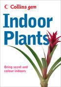 Indoor Plants (Collins Gem)