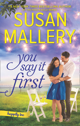 You Say It First (Happily Inc, Book 1)