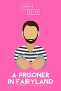 A Prisoner in Fairyland   The Pink Classics