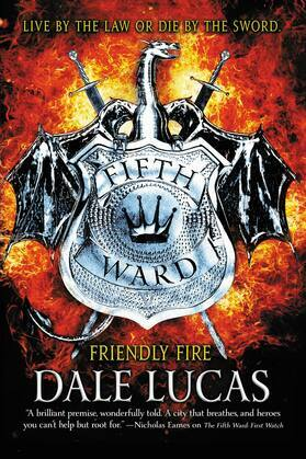 The Fifth Ward: Friendly Fire