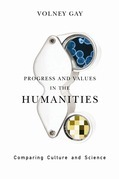Progress and Values in the Humanities: Comparing Culture and Science
