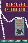 Burglars On The Job: Streetlife and Residential Break-ins