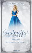 Cinderellas Prinzessin