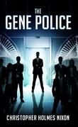The Gene Police