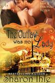 The Outlaw was no Lady (The Law and Disorder Series, Book 2)