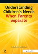 Understanding Children's Needs When Parents Separate