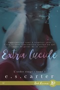 Extra lucide ( L'ordre Rouge tome 1)