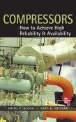 Compressors: How to Achieve High Reliability & Availability