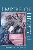 Empire of Liberty: Power, Desire, and Freedom